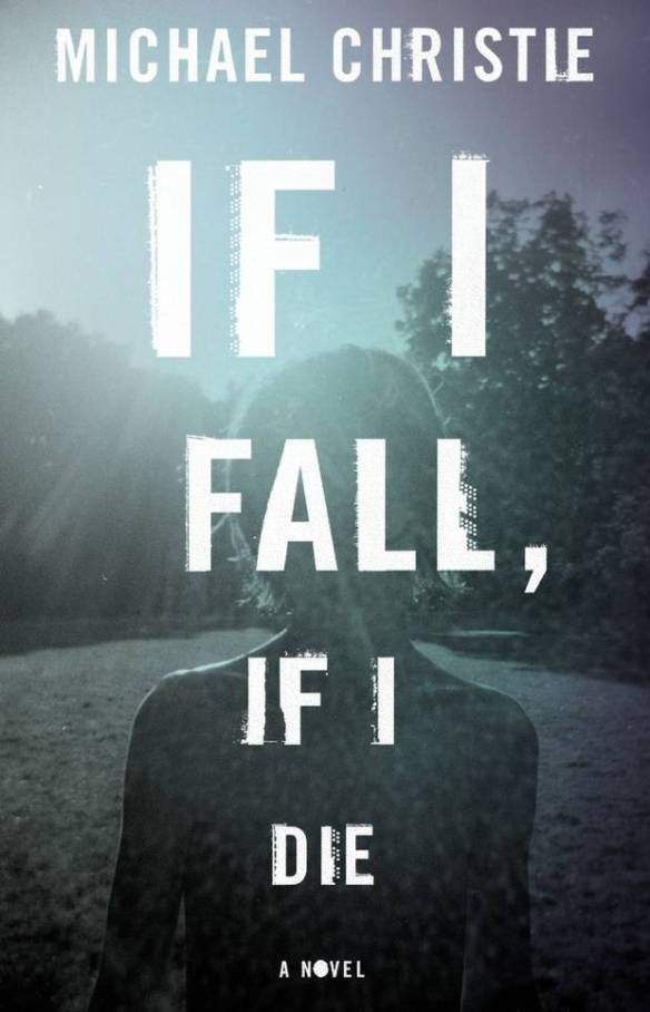 If+I+Fall+If+I+Die